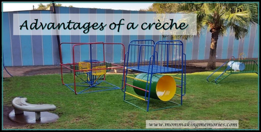Advantages of our creche. www.mommakingmemories.com