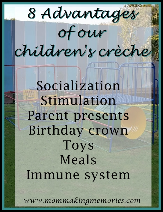 8 Advantages of our children's cheche. www.mommakingmemories.com