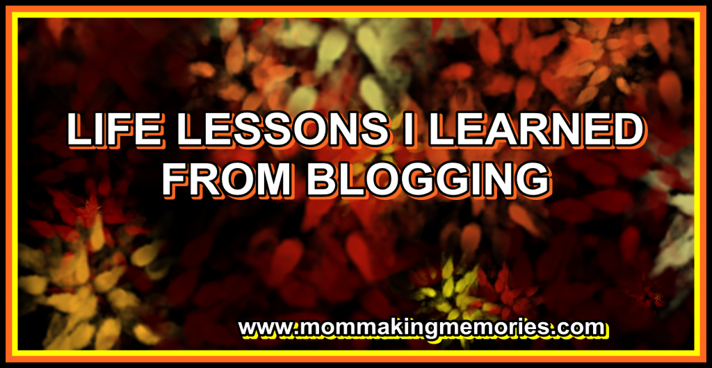 Life lessons I learned from blogging